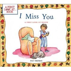 """I Miss You"" explains the death of a loved one to a child"