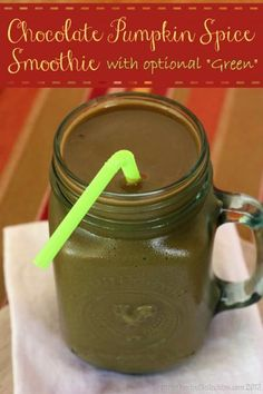 "Chocolate Pumpkin Spice Smoothie (with optional ""Green"") 