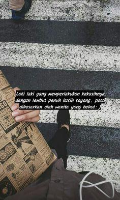 Cinta Quotes, Quotes Indonesia, Spoken Word, Quote Aesthetic, Edc, Captions, Qoutes, Islam, Mood