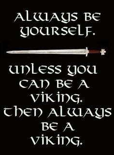 Be a Viking #celtic