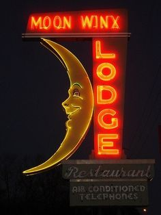 The warm glow of the Moon Winx Lodge sign lights up the night in Alberta City outside Tuscaloosa, Alabama. The neon sign was designed by Glenn House Sr. ~ Photo by. Old Neon Signs, Vintage Neon Signs, Neon Light Signs, Old Signs, Over The Moon, Stars And Moon, Neon Moon, Vintage Magazine, Googie