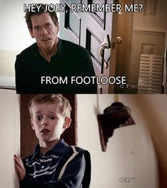 Kevin Bacon. Remember me? From Footloose? Cracks me up!