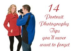 14 portrait photography tips you'll never want to forget