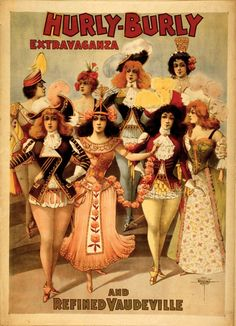 'Hurly-Burly Extravaganza and Refined Vaudeville', 1899