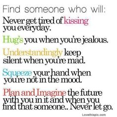 find someone who wil love quotes life quotes quotes quote life quote love quote colorful quotes