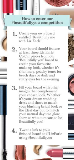 Here's how to enter our Beautifully you competition with Liz Earle. Create your board for a chance to win an amazing pampering day in London with make up artist Nathalie Eleni - plus gorgeous Colour goodies to take home! c/d 7.7.13