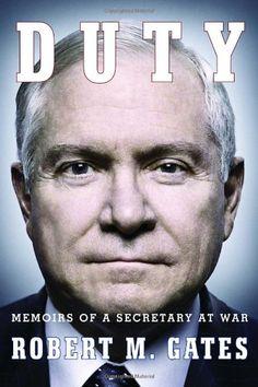 Duty: Memoirs of a Secretary at War by Robert M Gates,http://www.amazon.com/dp/0307959473/ref=cm_sw_r_pi_dp_Znm3sb0C5MTSFBN4