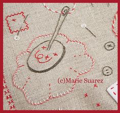 Brodez avec moi - étape 10 Marie Suarez, Pin Cushions, Blog, Creations, Patches, Quilts, Embroidery, Sewing, Stitches
