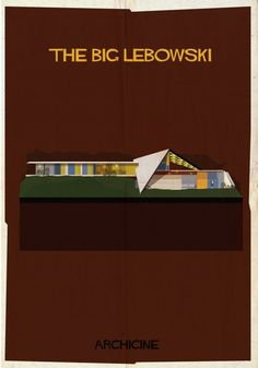 ARCHICINE: Architecture in cinema. For example, The Big Lebowski, image courtesy of Federico Babina.  http://www.archdaily.com/452121/archicine-illustrations-of-architecture-in-film/