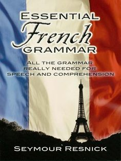 Essential French Grammar by Seymour Resnick This is the first French grammar designed specifically for adults with limited learning time who wish to acquire a knowledge of simple, everyday spoken French, and who have no need of all the archaic, highly literary, and seldom used forms that must be covered in a conventional grammar. It is not a simplified study, but a selective grammar that points out many time-saving short cuts.Constantly drawing comparisons with English...
