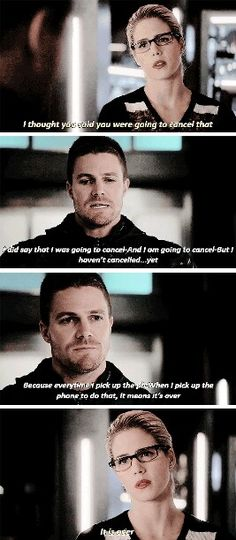 """""""When I pick up the phone to do that, it means it's over"""" - Oliver and Felicity #Arrow"""