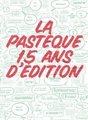 La Pastèque 15 ans d'édition Bullet Journal, In This Moment, Words, Appris, Isabelle, France, Book, Illustration, 15 Anos