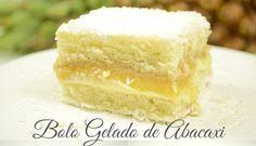 O Bolo Gelado de Abacaxi é levinho, delicioso e muito refrescante. Faça para a…