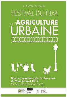 Pour connaître la programmation complète du Festival du film sur l'agriculture urbaine de Montréal: http://terreenville.wordpress.com