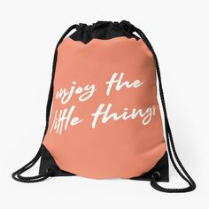 Backpack Bags, Drawstring Backpack, Design Quotes, Little Things, Woven Fabric, Creative Design, Positive Quotes, Motivational