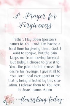 """Have you ever forgiven someone only to have the """"feelings"""" come up again? Here are a few tips on how to forgive when you can't forget and a prayer for forgiving others. Prayer For Forgiveness, Asking For Forgiveness, Prayer Verses, Prayer Quotes, My Prayer, Forgiveness Scriptures, Daily Prayer, Devotional Quotes, Prayer Room"""