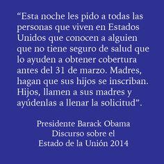 Cita del Presidente #Obama en el Discurso sobre el Estado de la Unión 2014 #SOTU