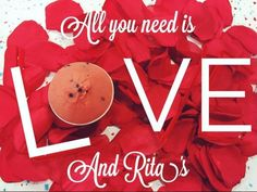 Happy Valentine's Day everyone!  All you need is Love and some Rita's.  #ritas #ritasicemaplegrove #maplegroveritas #valentines #happyvalentinesday