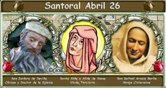 Vidas Santas: Santoral Abril 26