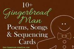gingerbread man songs, poems, and sequencing cards