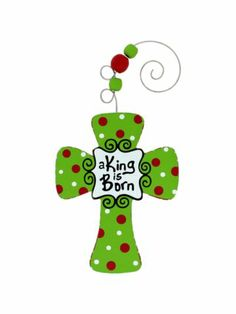$2.95 A King is Born Wooden Cross Ornament