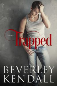 Trapped by Beverley Kendall   Home. Love. Books. – The best place to find your next book!  coming of age book, contemporary book, new adult book, pregnancy & babies book, romance book, second chances book