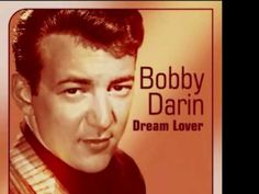 BOBBY DARIN - DREAM LOVER (U.K.No1.1959)(LIVE AUDIO)