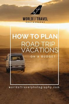 How you can plan road trip vacations on a budget. Tips and tricks for all budgets when it comes to hitting the road and traveling to your next holiday destination. This is the essential guide to having an amazing and budget friendly road trip!