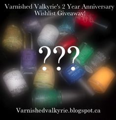 2 YEAR ANNIVERSARY WISHLIST GIVEAWAY!!! - Varnished Valkyrie