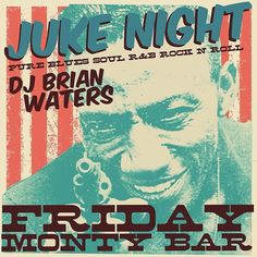 DJ Brian Waters is coming in hot tonight to bring you the funky jamz! At 10, no cover!