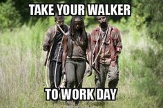 Michonne - Talk Your Walker to Work Day