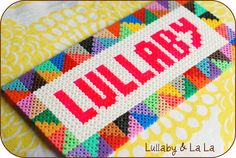 Lullaby & La La: Hama perler frame with name