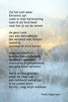 Gedichten Paula Hagenaars Dutch Quotes, Poetry, Memories, Sayings, Christmas Time, Mary, Disney, Memoirs, Souvenirs