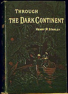 Through the Dark Continent by Henry M. Stanley. A classic account of explorations of lakes of Central Africa, perilous journey down unexplored Congo River. Incredible hardships, perseverance.