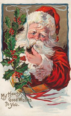 Colorful~Red Robe~Santa Claus with Pipe~Holly Antique~Christmas Old Time Christmas, Christmas Scenes, Old Fashioned Christmas, Christmas Past, Father Christmas, Christmas Greetings, Christmas Postcards, Holiday Wishes, Christmas Christmas