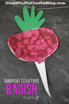 Handprint Tissue Paper Radish {Kid Craft} - Glued To My Crafts Toddler Art, Toddler Crafts, Crafts For Kids, Tissue Paper Crafts, Paper Plate Crafts, Paper Plates, Fruit Crafts, Food Crafts, Craft Activities