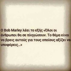 !!!! Smart Quotes, Love Quotes, Great Words, Wise Words, Advice Quotes, Beautiful Mind, Greek Quotes, Picture Quotes