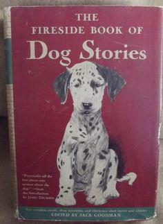 The Fireside Book of Dog Stories Book James Thurber Introduction 1943 EditionThe #Fireside #Book of #Dog Stories Book James #Thurber Introduction 1943 Edition  http://www.ebay.com/itm/The-Fireside-Book-of-Dog-Stories-Book-James-Thurber-Introduction-1943-Edition-/351311974907?roken=cUgayN&soutkn=7eWPhk via @eBay