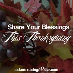 Share Your Blessings This Thanksgiving. Please consider helping this family this holiday season and share the gift of giving with your children.