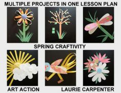 """""""SPRING THINGS"""" CUT PAPER CRAFTIVITY - TeachersPayTeachers.com A lesson plan to provide the elementary student with MANY fun Spring activities, to be enjoyed in the class room, home school, or art room. Learning design, 3-dimension, and basic art skills are all included in these art projects."""