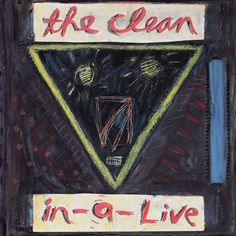 THE CLEAN - 'In-A-Live' EP bonus material on the new 'Vehicle' Re-issue