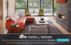 HGTV Faces of Design Sweepstakes: Tour amazing spaces then enter for your chance to win $10,000 cash!