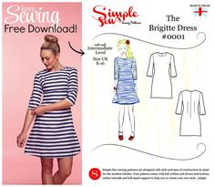 Brigitte Dress Pattern. Designed by SIMPLE SEW PATTERNS http://www.simplesewpatterns.com/ . Download the FREE PDF Pattern from 'Love Sewing' magazine website here http://www.lovesewingmag.co.uk/dressmaking/patterns-for-women/item/299-free-dress-pattern-download [***NB: Sewing instructions are printed in Issue 01 of the magazine on pages 30-31*** OR, join Tabatha Tweedie's sewalong here: http://threadcarefully.wordpress.com/2014/04/28/love-sewing-magazine-simple-sew-brigitte-dress-sewalong…