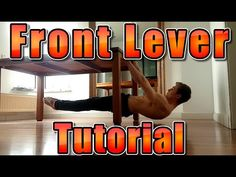 FRONT LEVER Tutorial - EFFECTIVE Training & Progression - YouTube