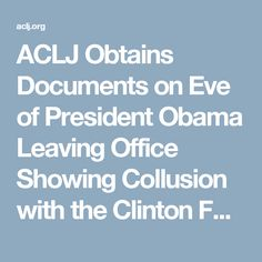 ACLJ Obtains Documents on Eve of President Obama Leaving Office Showing Collusion with the Clinton Foundation on Attempted Closure of GITMO | American Center for Law and Justice