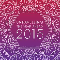 Unravelling the Year Ahead workbook, calendar + a free course to help you find your word for 2015 Happy New Year 2015, New Year New Me, 2015 Goals, New Year Planning, In 2015, New Beginnings, Inspire Me, How To Plan, How To Make