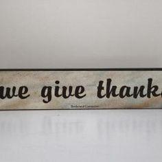 Wooden Sign, Give Thanks, Home Decor, Inspirational Sign, Religious Home & Decor, Shelf Decor, appr. 2 x 12