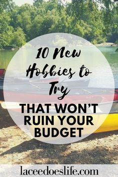 10 New Hobbies to Try That Won't Ruin Your Budget – Lacee Does Life Hobbies For Couples, Hobbies For Women, Hobbies To Try, Hobbies That Make Money, Great Hobbies, Finding A Hobby, Frugal Living Tips, Frugal Tips, Aktiv