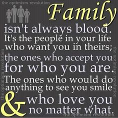 """sometimes """"blood"""" family sucks the most - still trying to figure out why everyone thinks they have to stay in touch with their blood family... considering they are the biggest stress and unhappiness causers in most peoples lives."""