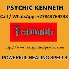 Trusted Powerful Global Psychic Healers, Call / WhatsApp Love Spells Caster Medium Psychic Readings, Ask Online Best Spiritual Healer Kenneth,